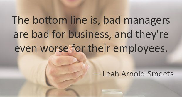 5 Signs To Confirm That Your Bad Boss Is Indeed Terrible Workplace Quotes Bad Leadership Quotes Bad Boss Quotes