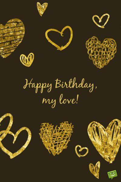 happy birthday my love golden hearts