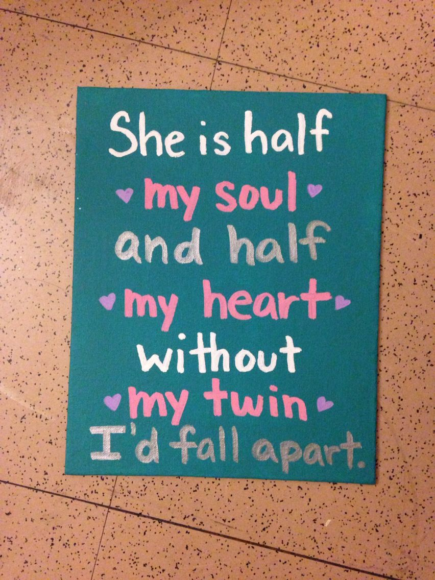 Twin Sister Quotes | Sorority Craft For My Twin Heart Love Aoii Sigma Theta Chi Till