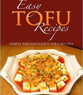 Easy tofu recipes simple and delicious tofu recipes pdf easy tofu recipes simple and delicious tofu recipes pdf forumfinder