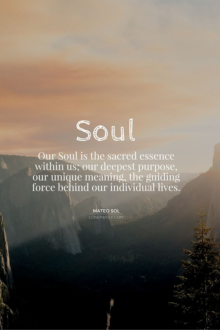 The soul within us.