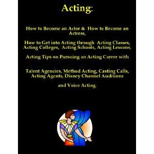 Acting How To Become An Actor Or How To Become An Actress How To Get Into Acting Through Acting Cla Acting Lessons Becoming An Actress Singing Lessons Online