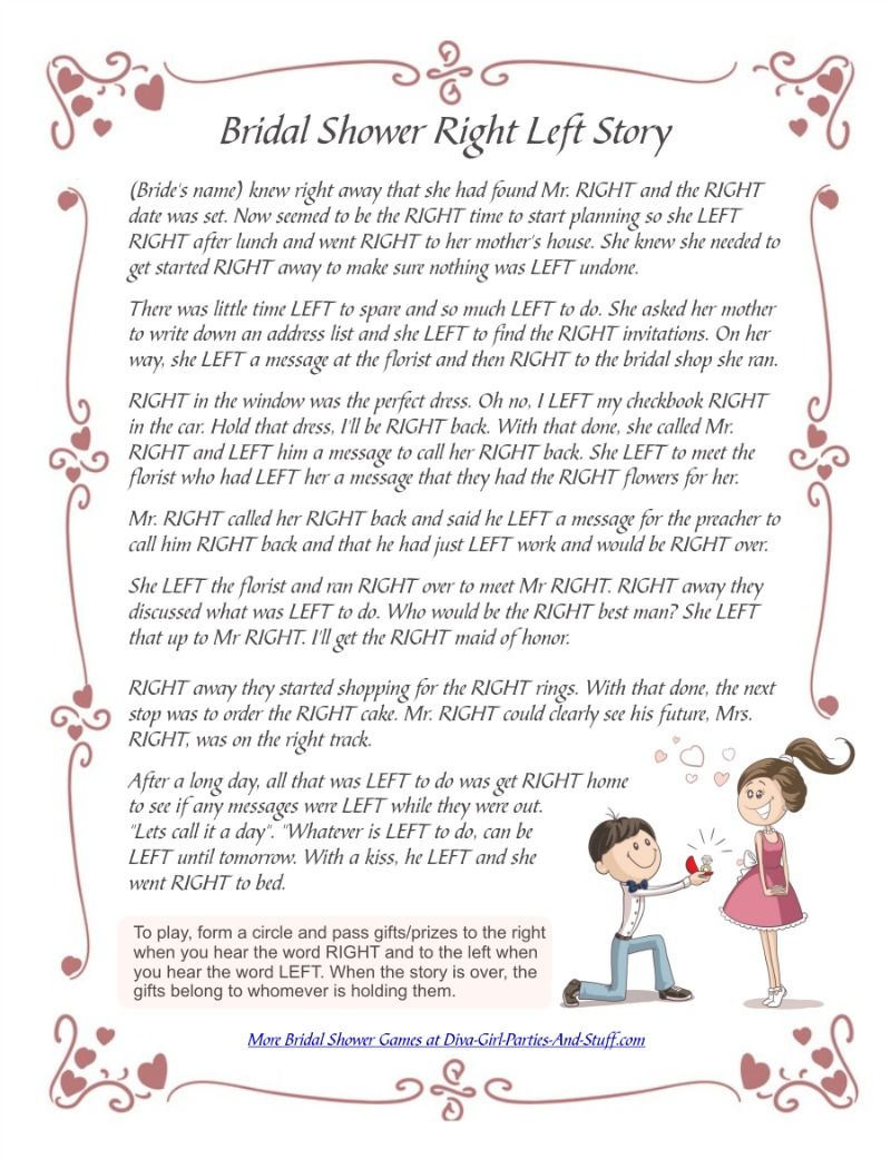 f4fbbfedf8a Tell your guests to listen closely as you read the following right left  bridal shower game story. Have them pass the gifts to their left or right  whenever ...