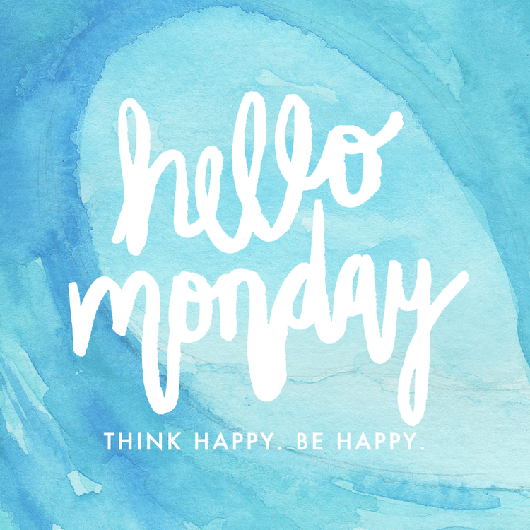 hello monday quote think happy be happy watercolor