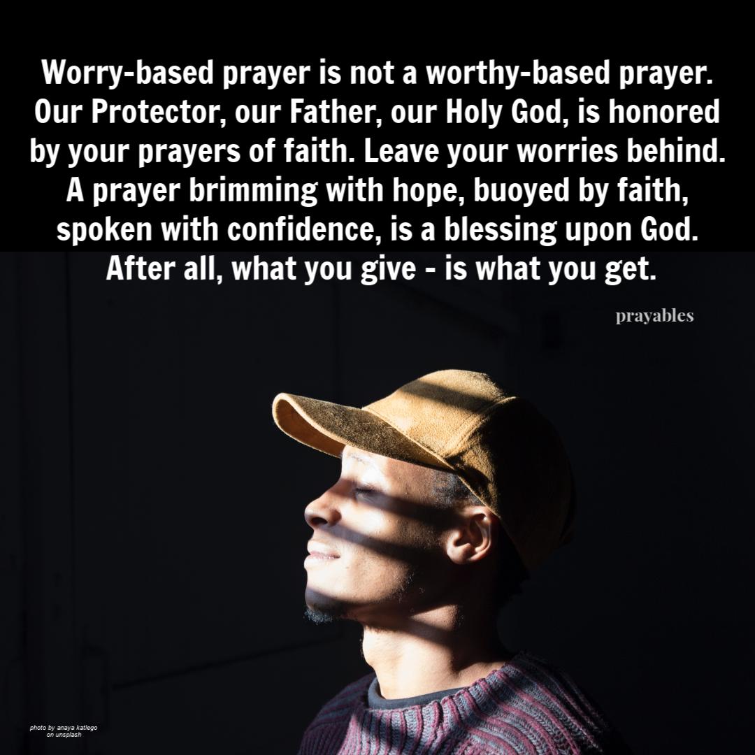 Blessing Worthy Based Prayer Prayables