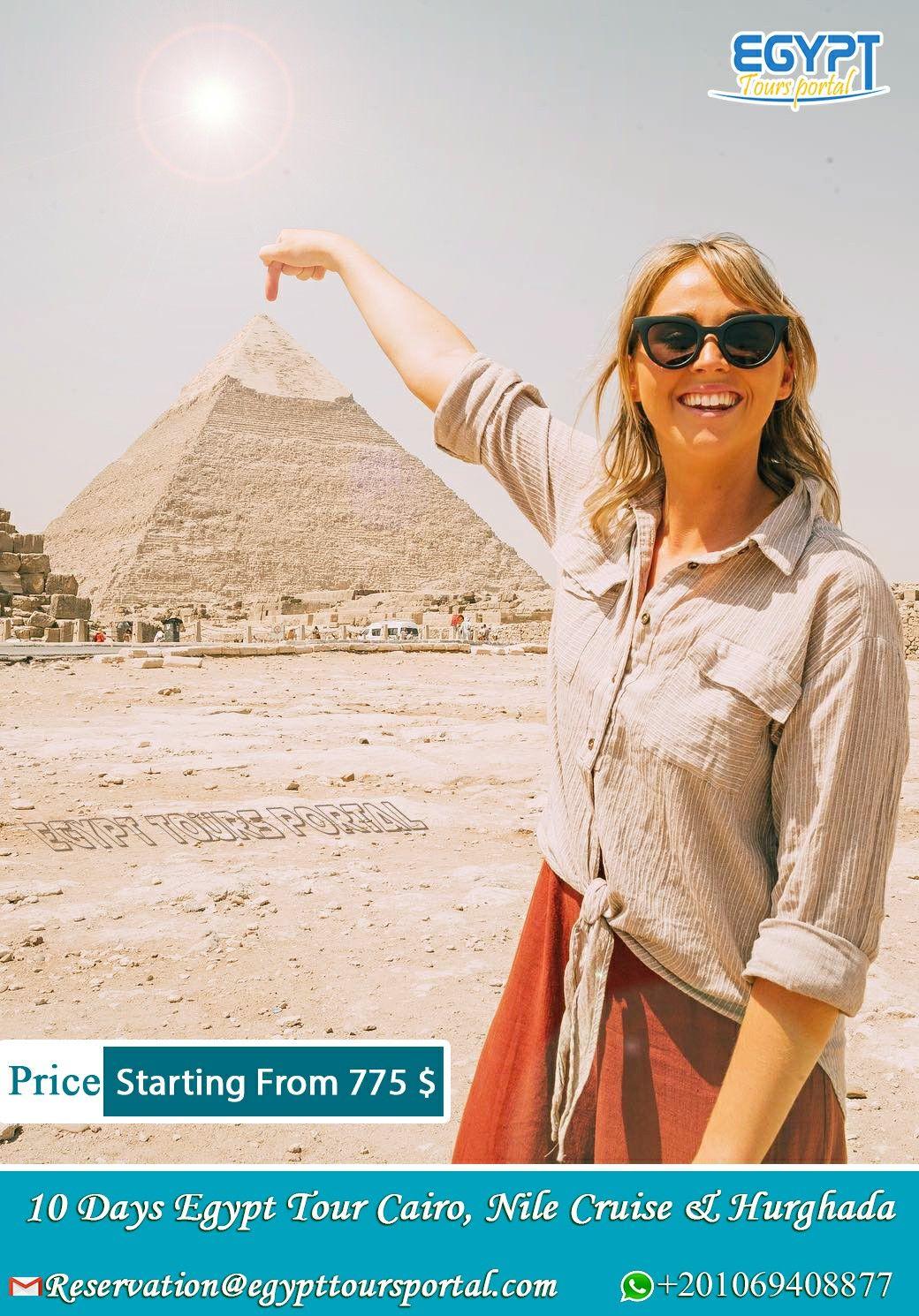 10 Days Egypt Tour Cairo Nile Cruise Hurghada Package Egypt Tours Egypt Egypt Tourism