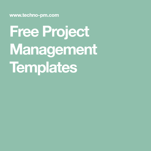 Free Project Management Templates Project Management Templates - Program management tools and templates