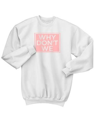 91604a0a8 Why Dont We Sweatshirt from clothesmapper.com This sweatshirt is Made To  Order, one by one printed so we can control the quality.