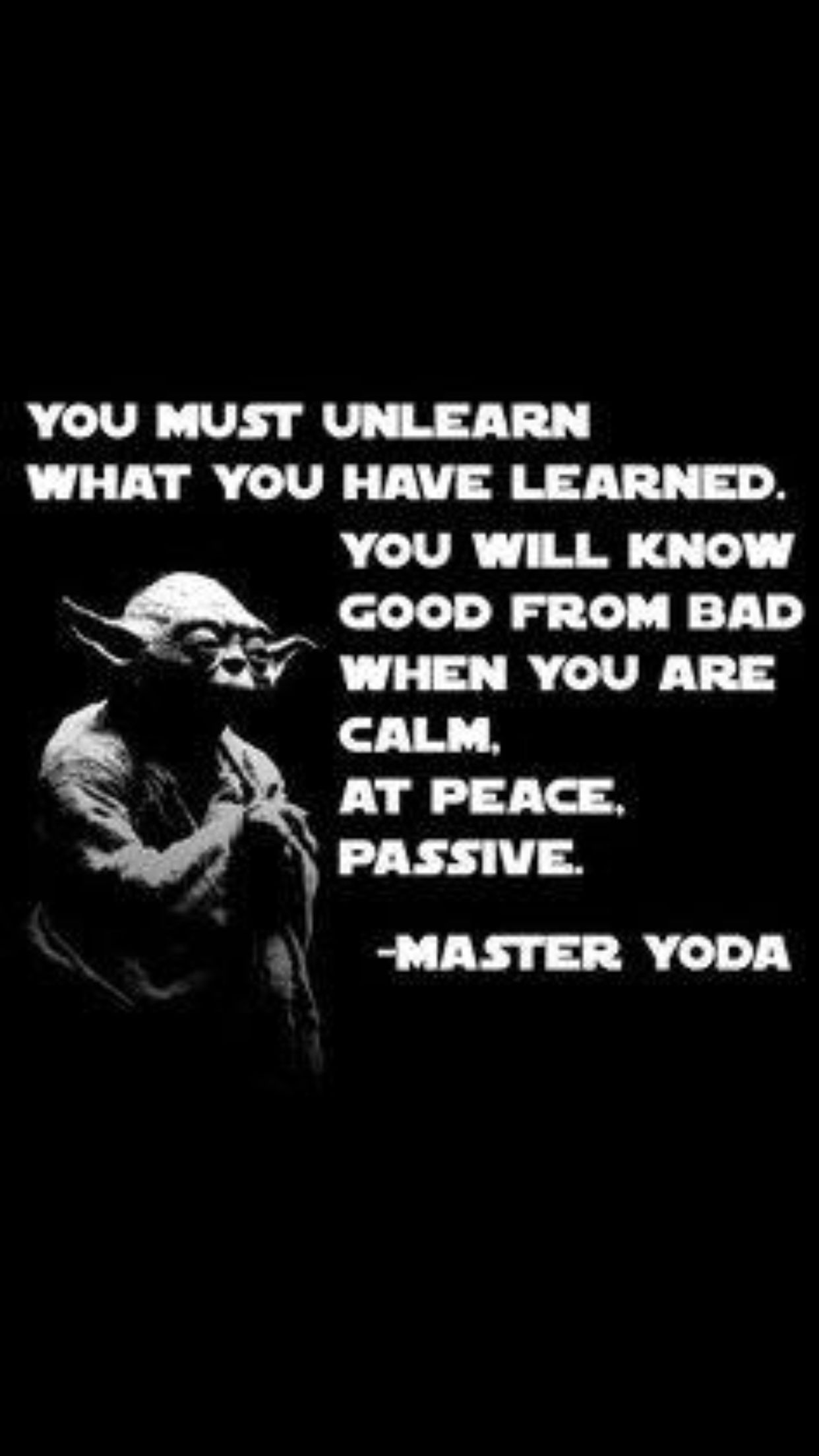 Yodas Philosophy Geek Probs Yoda Quotes Quotes Star Wars Quotes