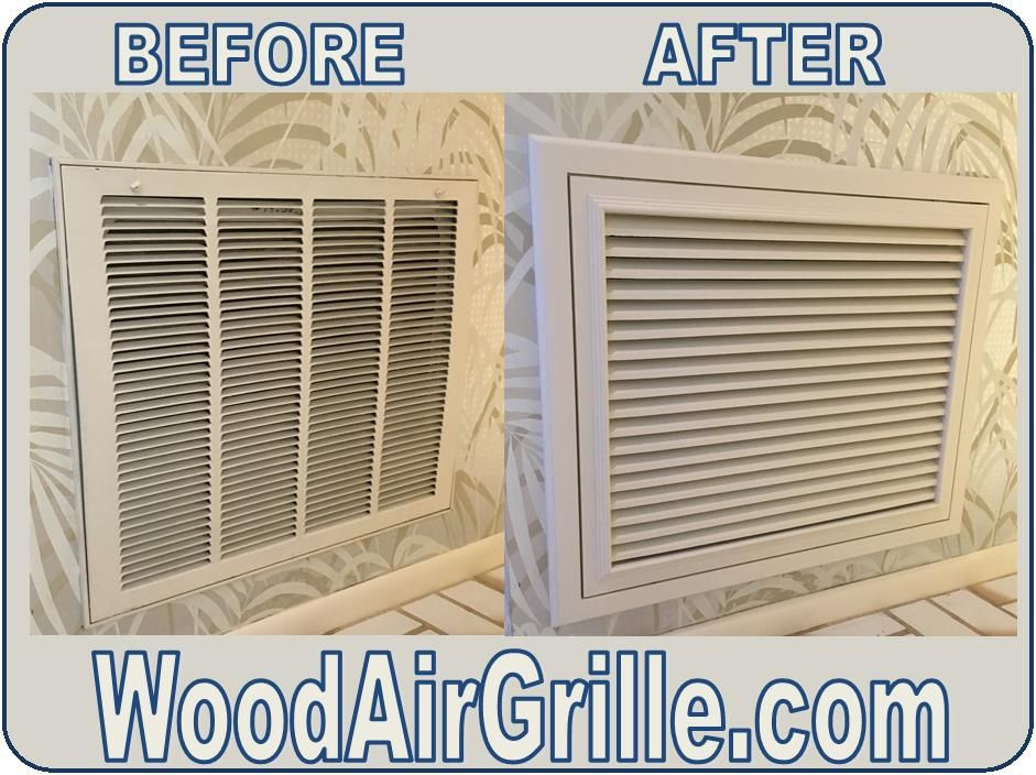 Before And After Comparison Of A Wood Return Air Filter Grille