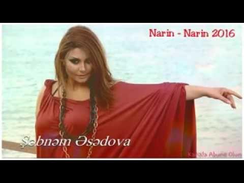 Sebnem Tovuzlu Narin Narin