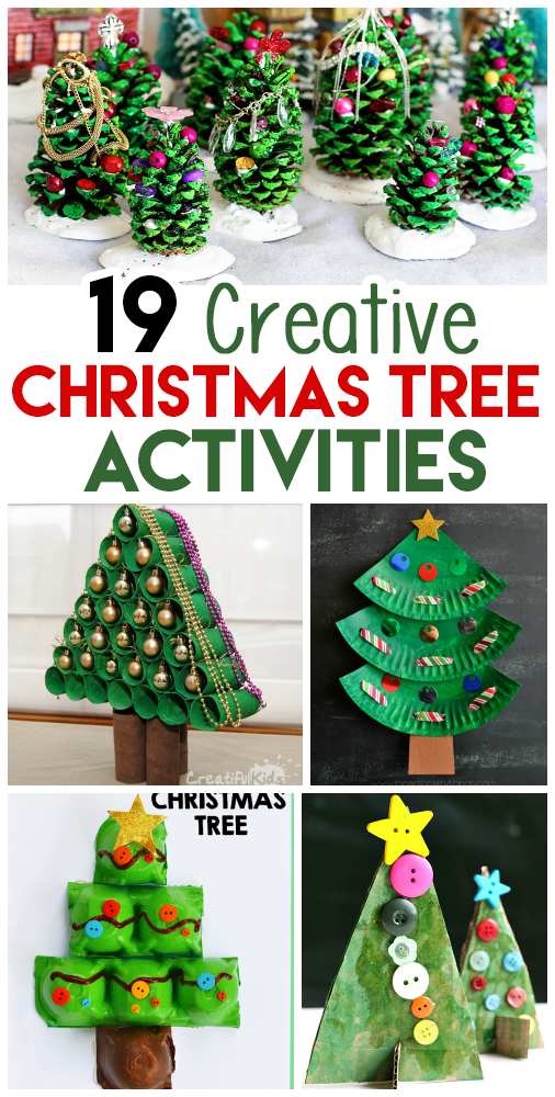 Creative Christmas Tree Crafts And Activities For Kids I Heart Arts N Crafts Creative Christmas Trees Christmas Tree Crafts Christmas Crafts For Kids