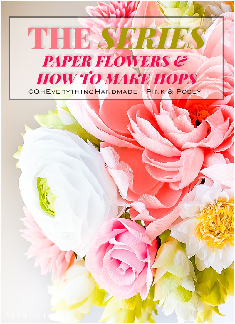 The Series Paper Flowers How To Make Hops Oheverythinghandmade