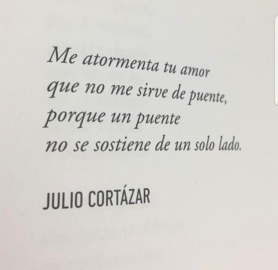 Julio Cortázar Cortazar Frases Julio Cortazar Frases Y