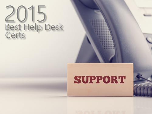 These help desk certifications are in demand in 2016. Find the most ...