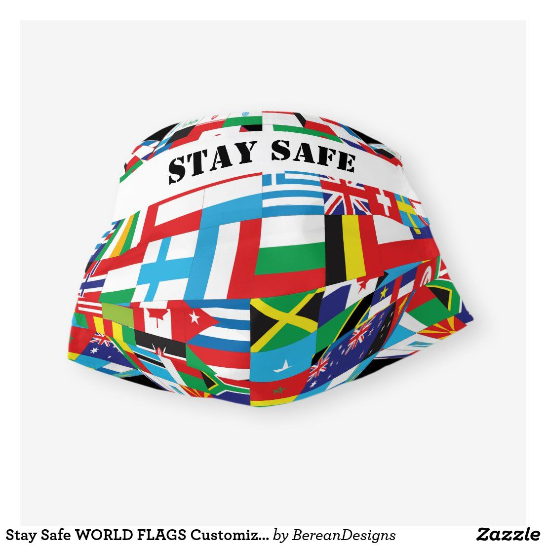 Stay Safe World Flags Customizable Cloth Face Mask Zazzle Com In 2020 Face Mask Flags Of The World Mask