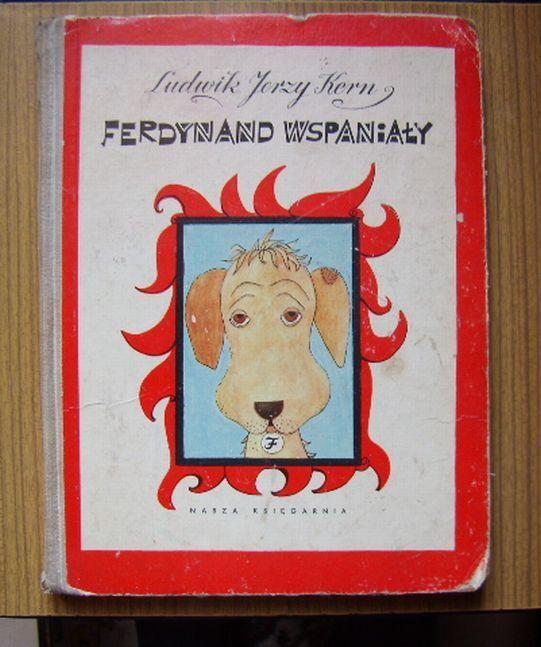 Ludwik Jerzy Kern Ferdynand Wspanialy 1963 Wyd I 3835631042 Oficjalne Archiwum Allegro Childhood Memories Childhood Typography Prints