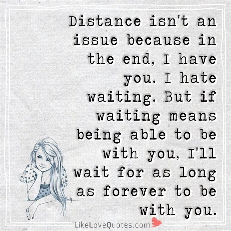 I Ll Wait For As Long As Forever To Be With You Good Life Quotes Anime Love Quotes Love You Forever Quotes