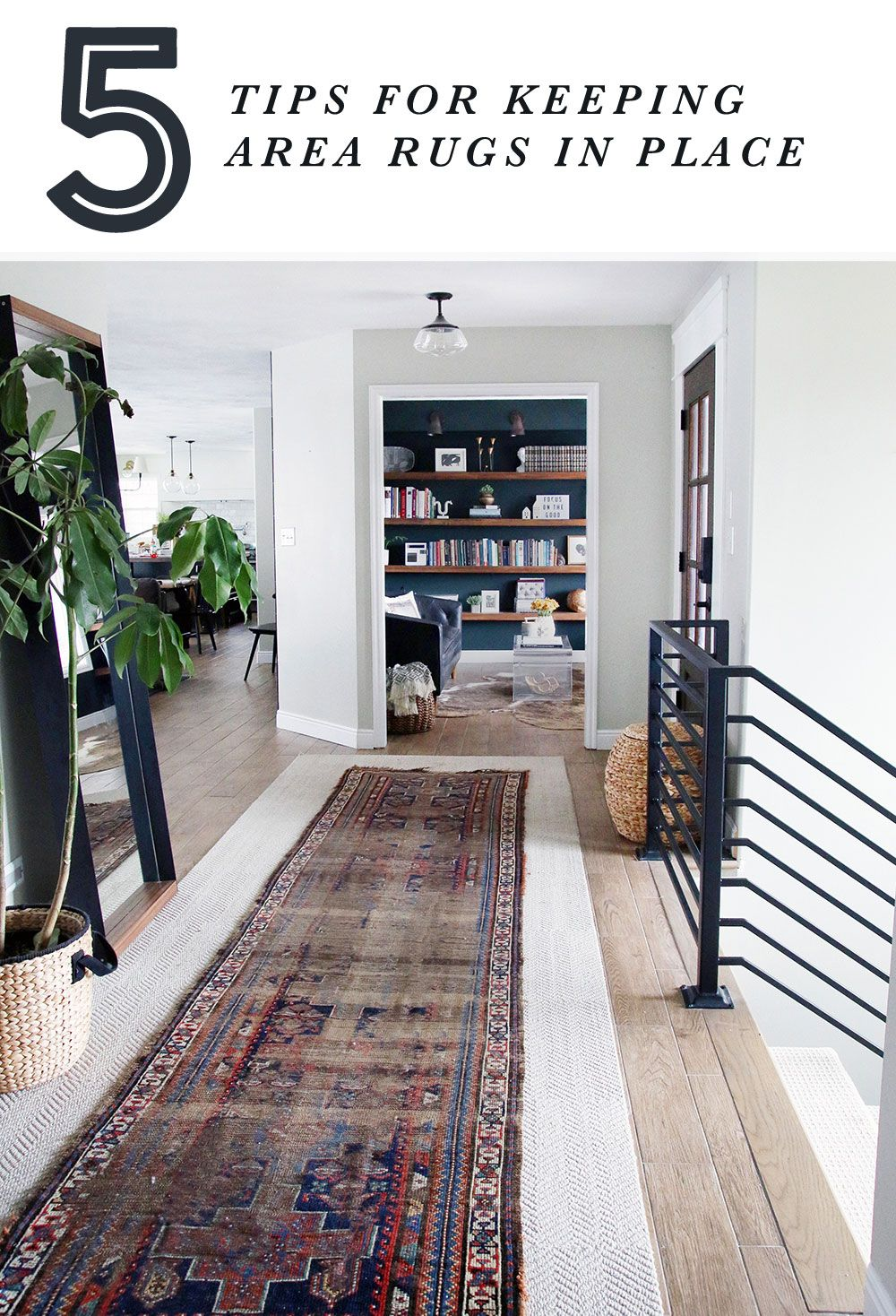 5 Tips For Keeping Area Rugs Exactly Where You Want Them