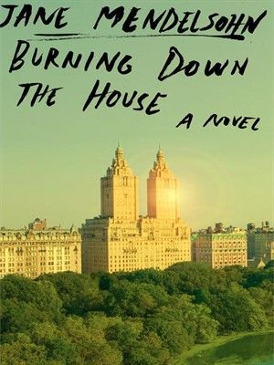 Cover of Burning Down the House | Ebook available for download for free with your Mesa Public Library card and the Greater Phoenix Digital Library! #overdrive