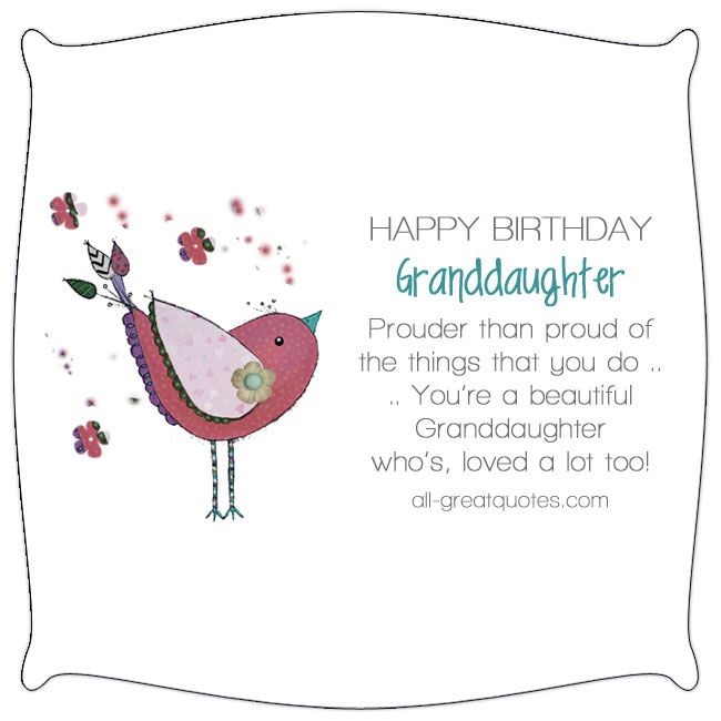 Happy Birthday Granddaughter Prouder than proud of the things