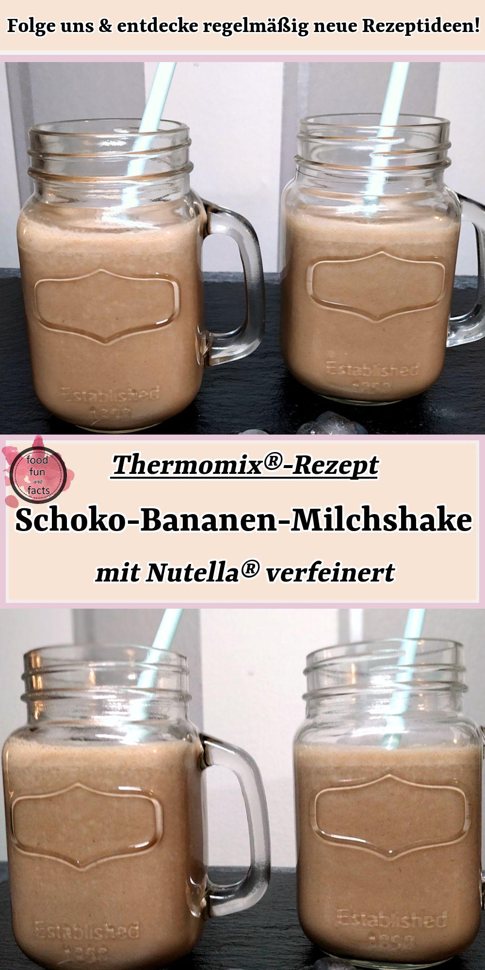 Schoko-Bananen-Milchshake – mit Nutella verfeinert   Thermomix-Rezept