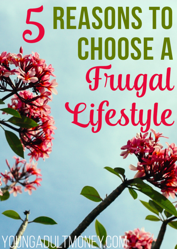 Choosing a frugal lifestyle isn't about missing out, it's about decreasing stress, being creative, and saving for the future.