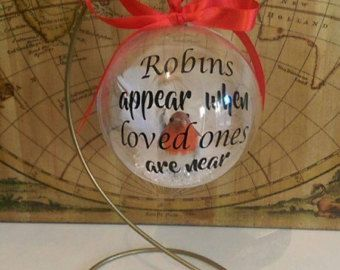 Robins Appear When Loved Ones Are Near Memorial Bauble
