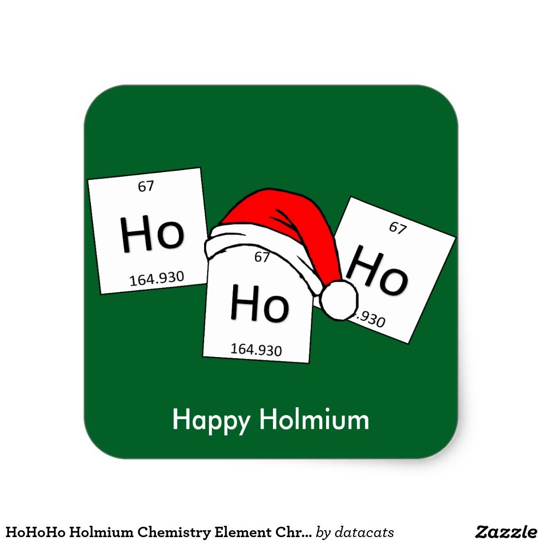 Christmas Pun.Hohoho Holmium Chemistry Element Christmas Pun Square