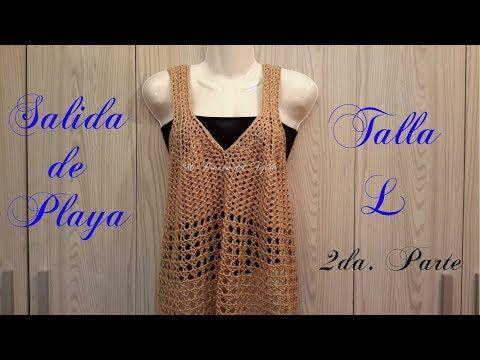 Salida de Playa a Crochet talla L - Parte 2 de 2 - Crochet beach dress size L - Plaj gezisi - YouTube #crochetbeachdress
