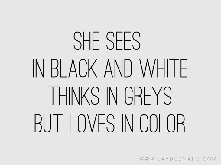 Black And White Color Photo Quotes