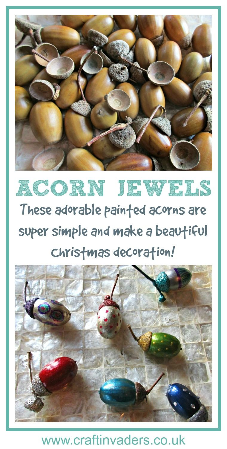 These Adorable Painted Acorn Jewels Are Super Simple And Make A Beautiful Christmas Decoration