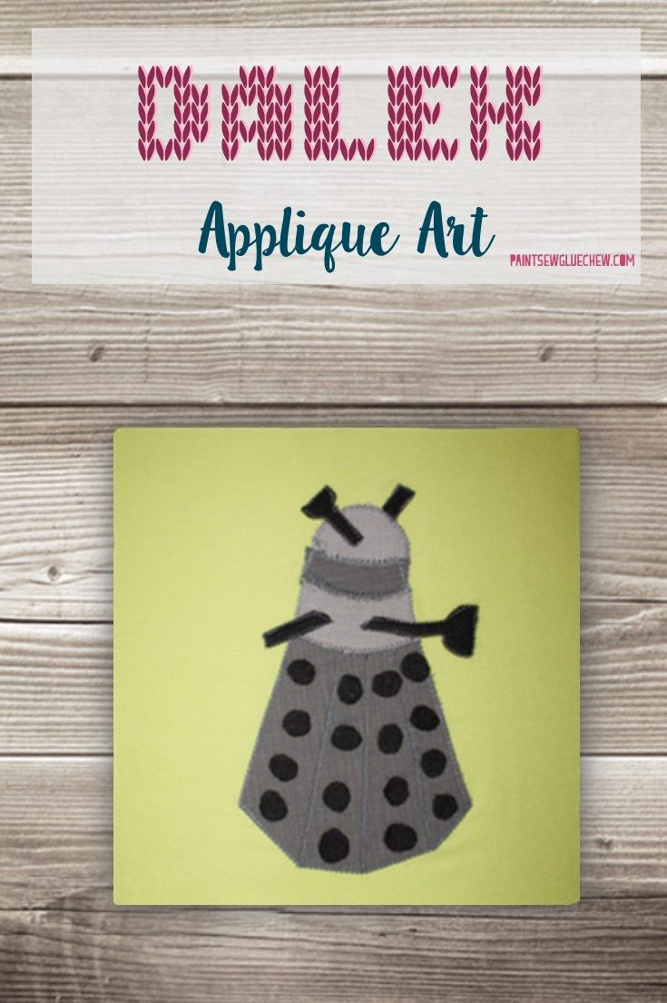 Dalek applique and scrabble letter applique art giveaway blog