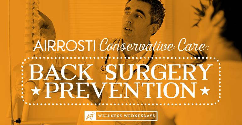 Back Surgery Prevention: Learn why Airrosti's Conservative Care is a better option than back surgery.