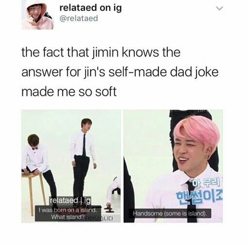 It S Because He Actually Finds His Hyung S Uncle Jokes Funny He Knew The Answer Right Away Bts Memes Hilarious Bts Funny Jin Dad Jokes