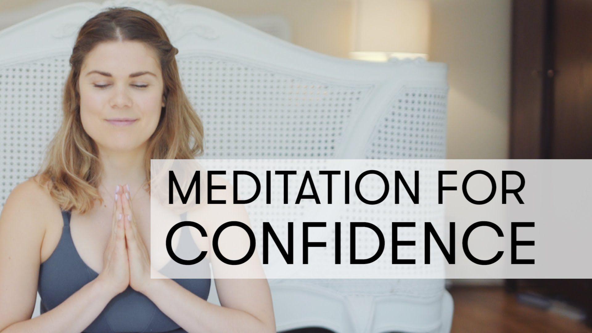 Meditation For Confidence
