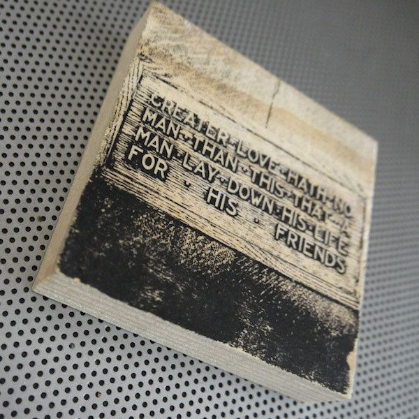"Greater Love 4x4"" handmade wood block photo Bible quote John 15:13 friendship friends"
