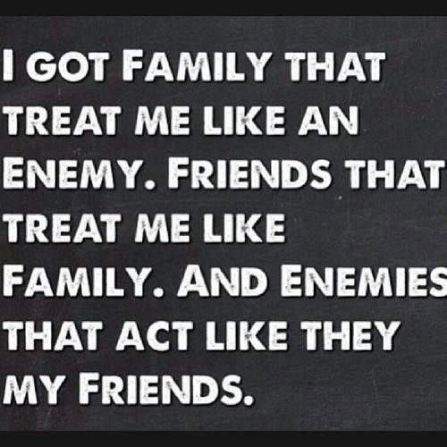Sometimes You Don T Know Who Your Friends Are Enemies Quotes Bad Quotes False Friends