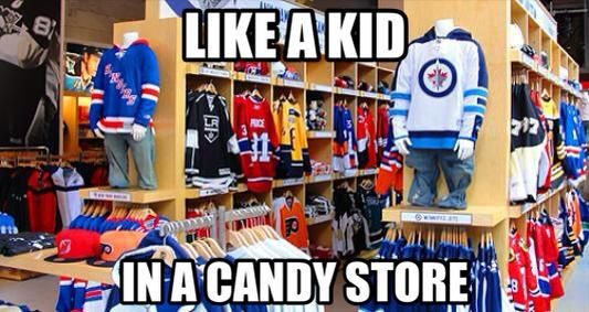 Me when I walk into my arena's store... or when on Shop.NHL or Lids Locker Room or my team's store website.... XD