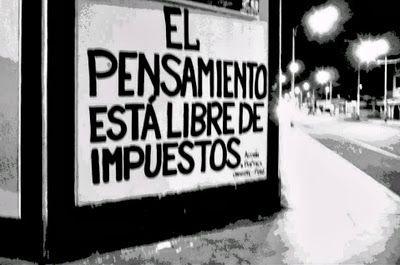 El pensamiento está libre de impuestos ~ Libre Acción poética
