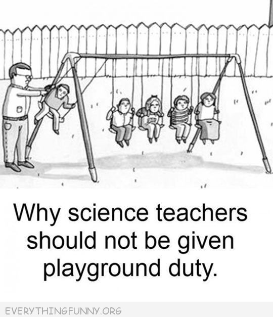funny cartoon why science teachers should not be given