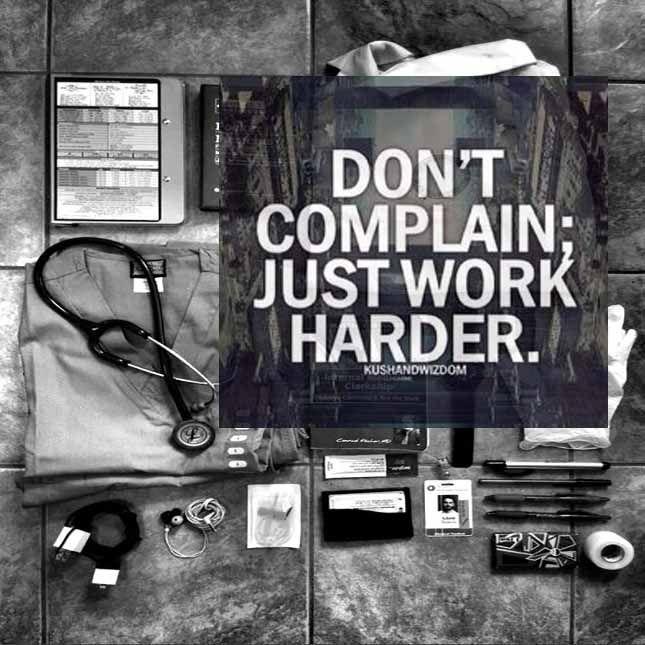 Just Work harder! premed motivation inspiration Pre