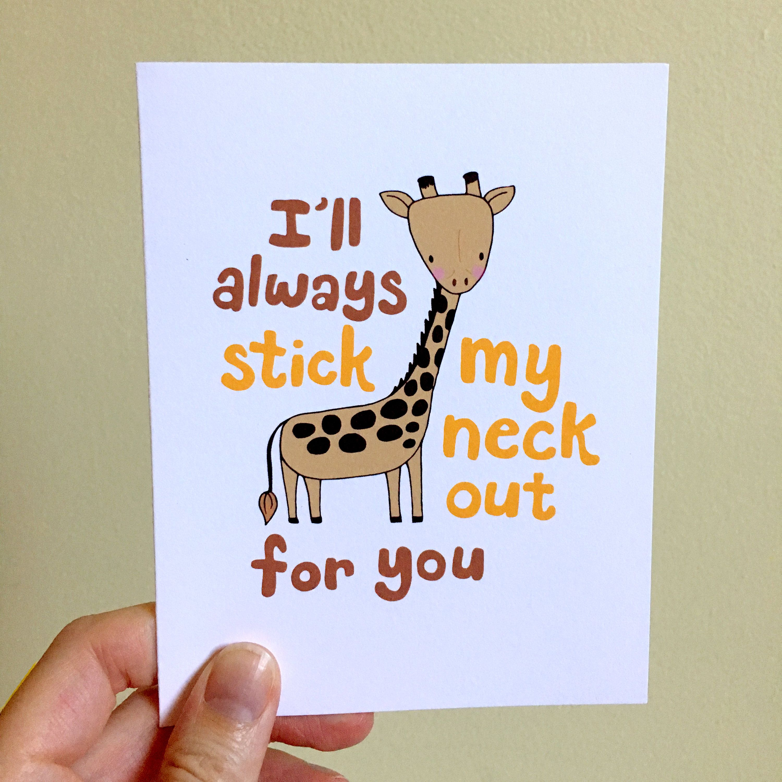 Cute Greeting Card Ill Stick My Neck Out For You Giraffe Support