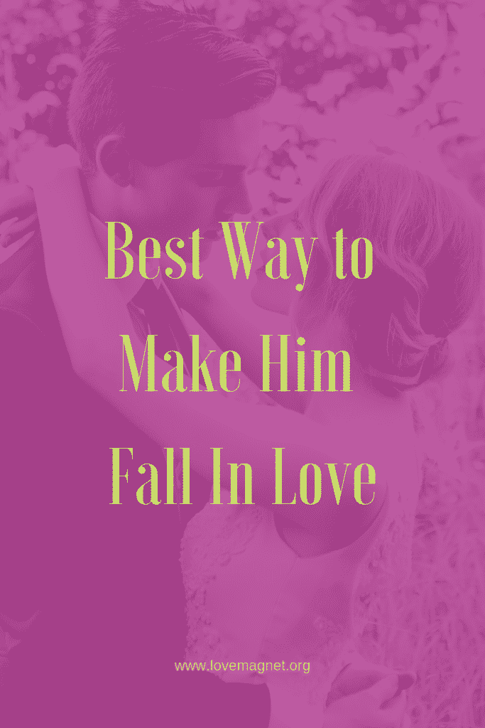 Best Way To Make Him Fall In Love Save The Pin And Click -4631