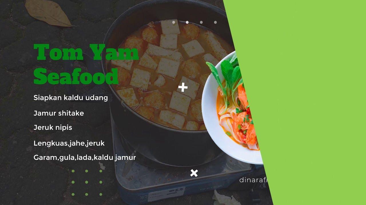 Cara Masak Tom Yam Seafood Thailand Di 2020 Makanan Laut Makanan Jamur