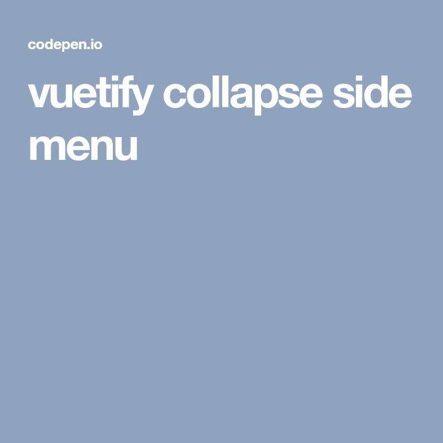 vuetify collapse side menu | UI Design | New pen, Ui design, Design