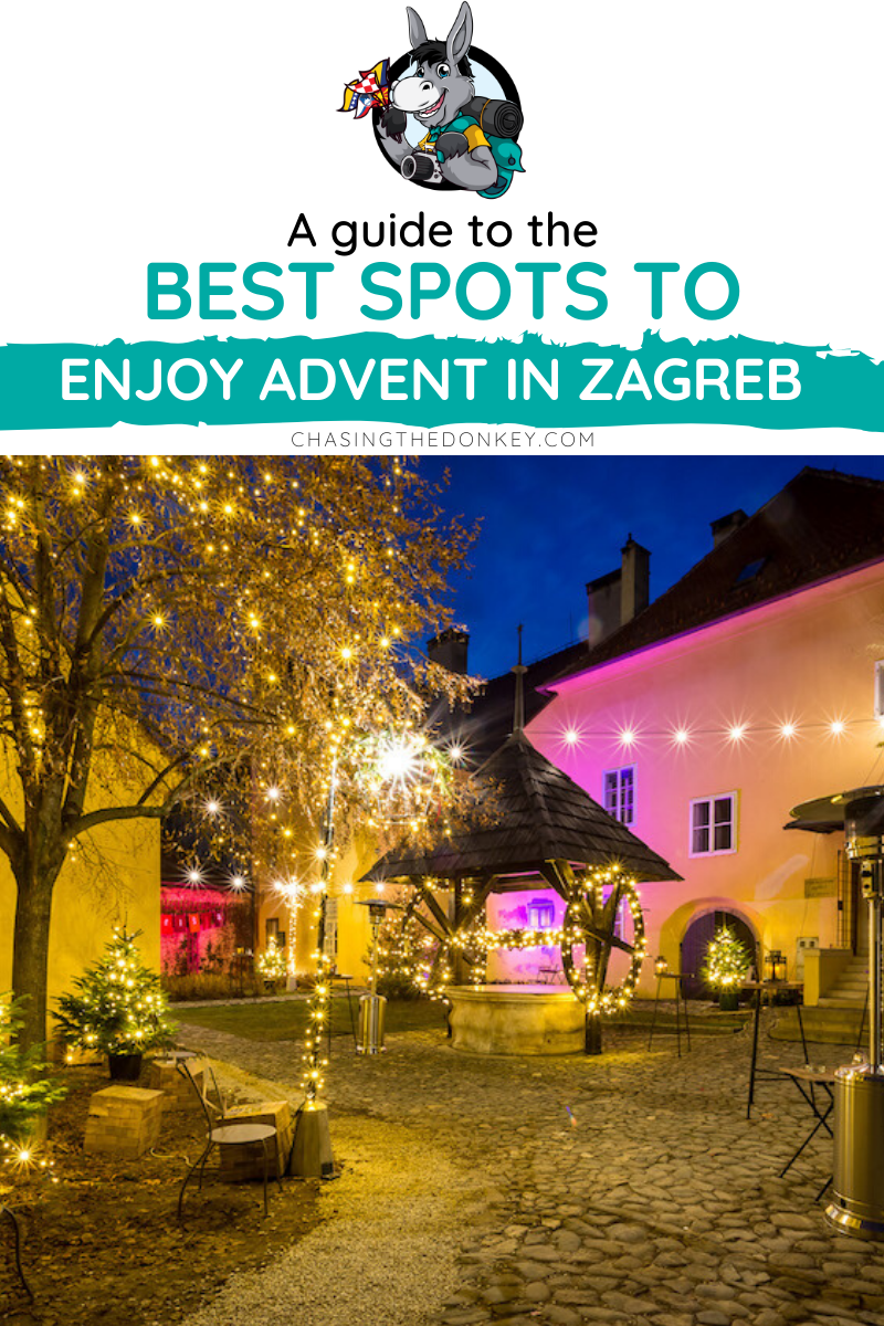 2019 Christmas Markets Advent In Zagreb Guide Chasing The Donkey Croatia Travel Balkans Travel Zagreb