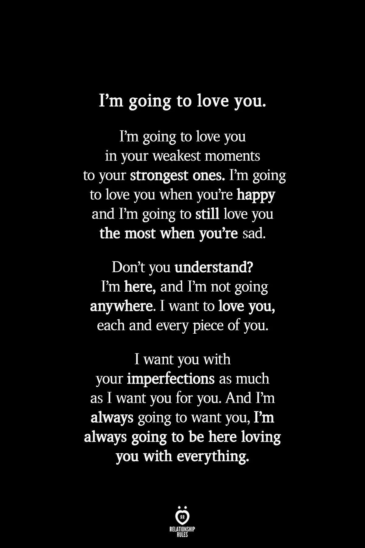 I'm going to love you.