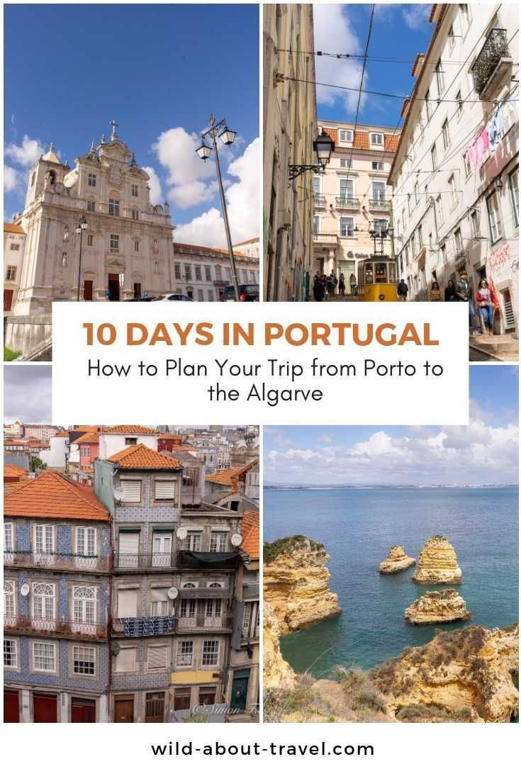10 Days in Portugal: How to Plan a Unique Trip from Porto to the Algarve #traveltoportugal