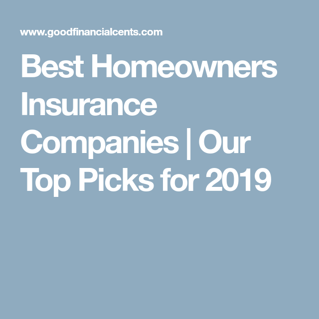 Best Homeowners Insurance Companies Best Homeowners Insurance